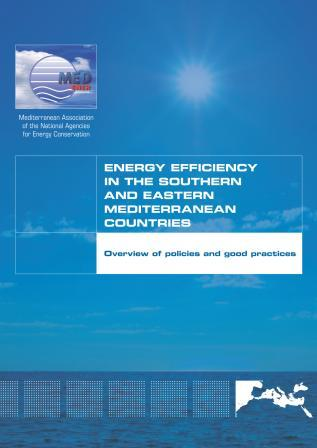 MEDENER – Energy Efficiency in the Southern and Eastern Mediterranean Countries, 2011