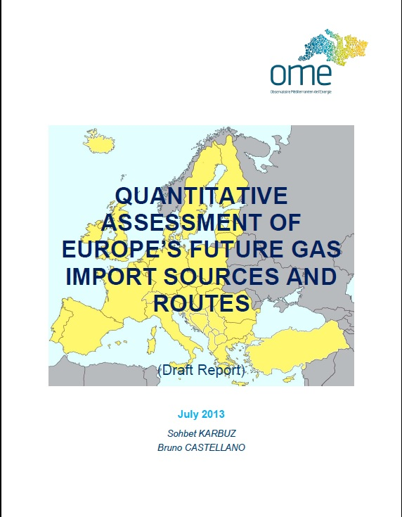 Quantitative Assessment of Future Gas Import Sources and Routes, July 2013