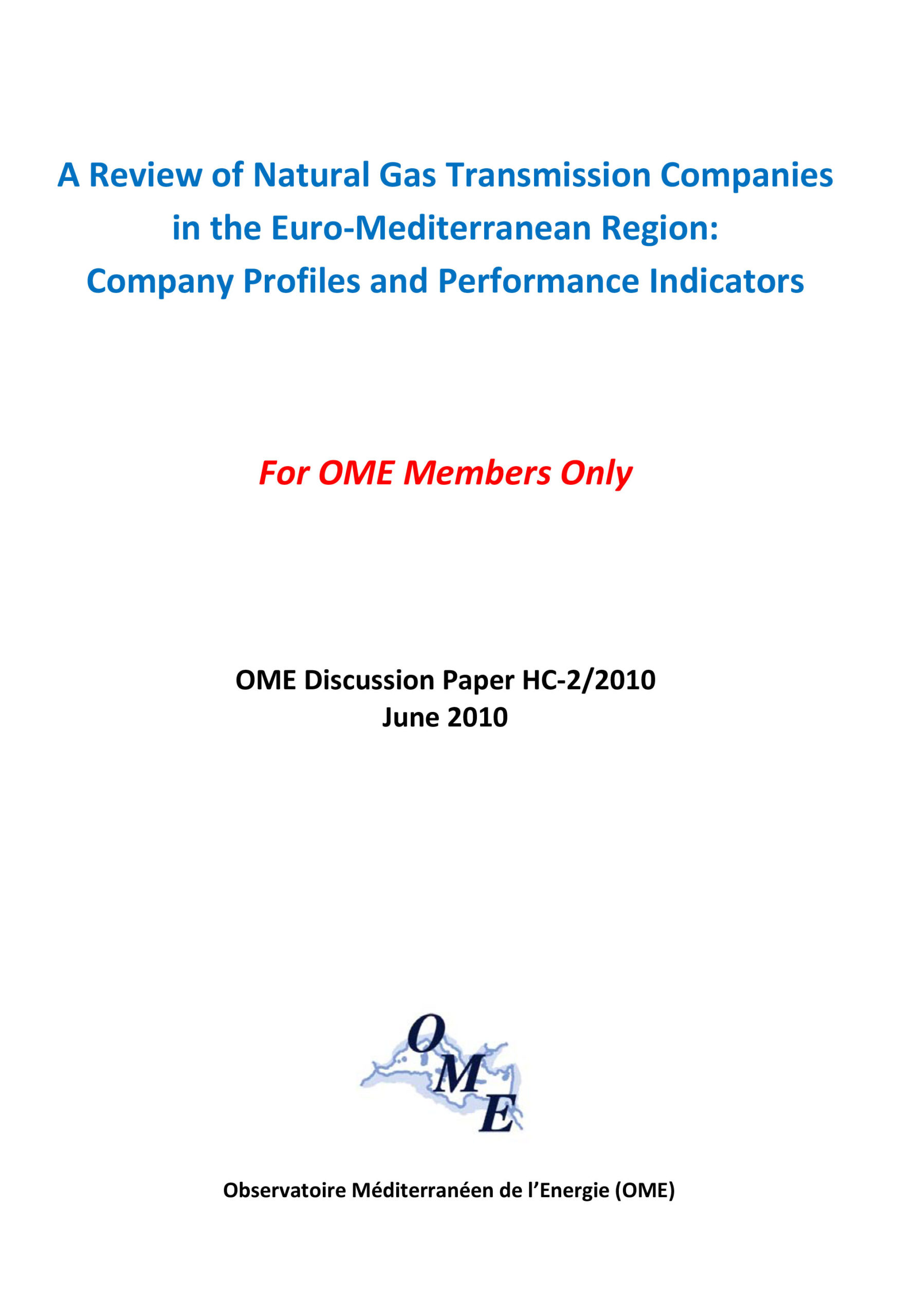 A Review of Natural Gas Transmission Companies in Euro-Mediterranean Region, June 2010