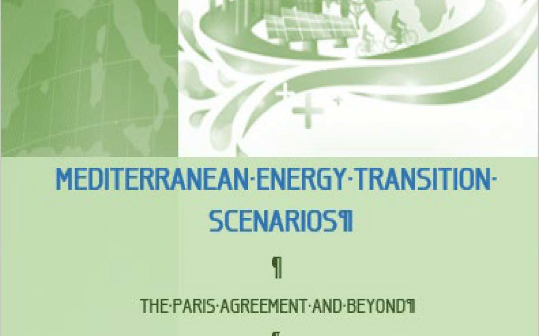 Mediterranean Energy Transition Scenarios, 2017