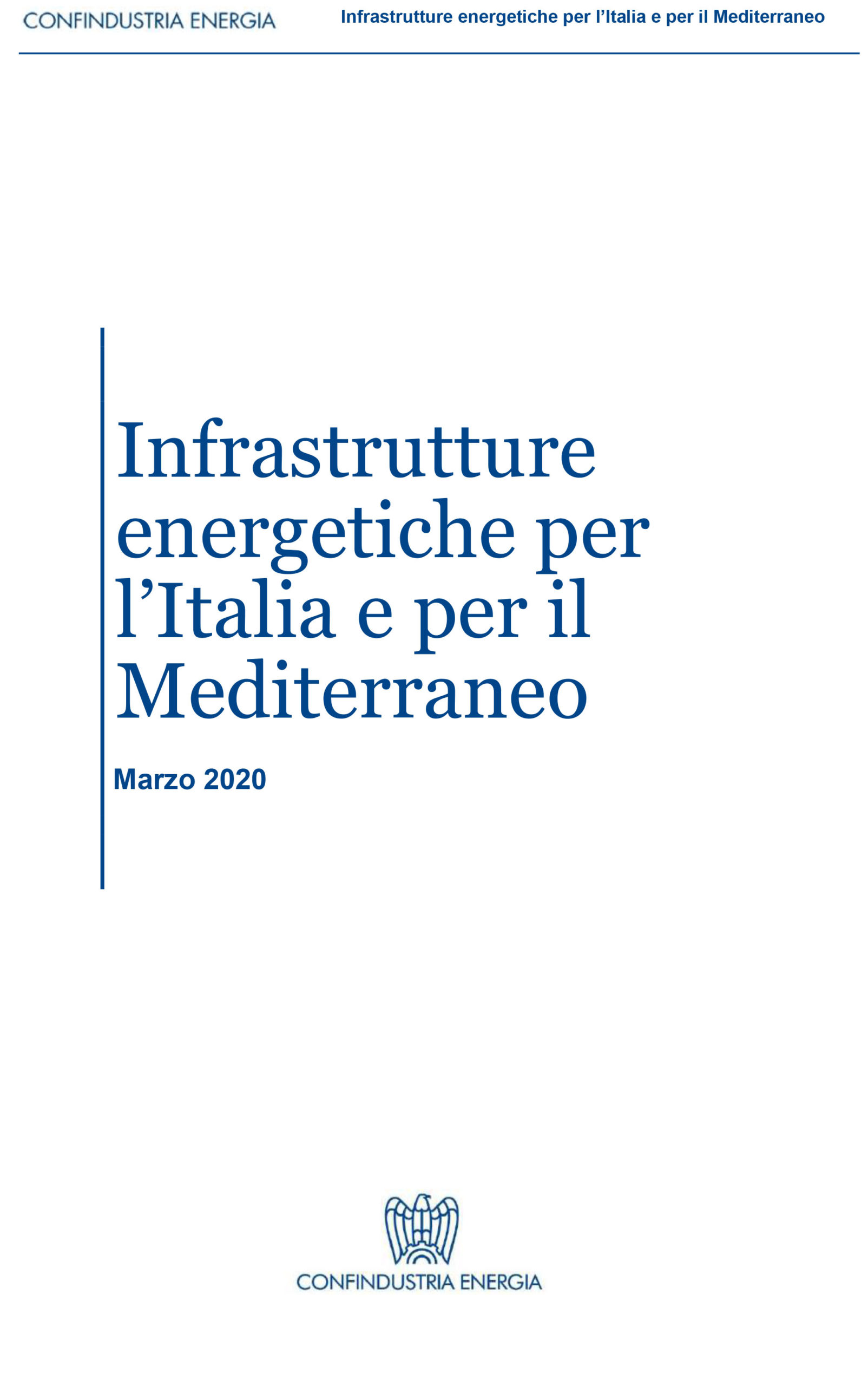 Energy Infrastructures for Italy and the Mediterranean, April 2020